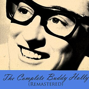 Image for 'The Complete Buddy Holly (Remastered)'