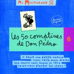 Image pour 'Les 50 Comptines De Don Pedro-Minitheque 06'