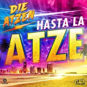 Image for 'Hasta La Atze (Video Mix)'
