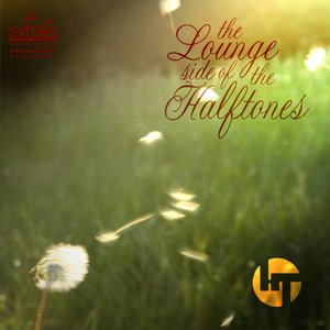 Image for 'The Lounge Side of the Halftones'