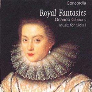 Изображение для 'Orlando Gibbons: Royal Fantasies'
