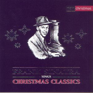 Image for 'Frank Sinatra Sings Christmas Classics'