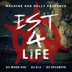 Image for 'Machine Gun Kelly Feat. DUB-O & DJ Xplosive'