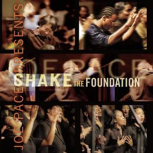 Image pour 'Joe Pace Presents Shake The Foundation'