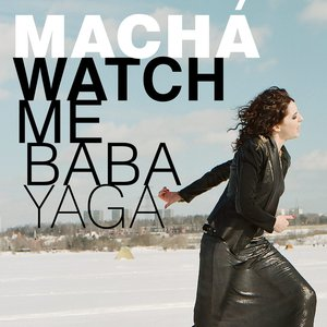 Image for 'Watch Me Baba Yaga'
