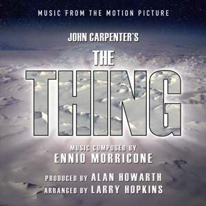 Bild für 'The Thing - Music From The Motion Picture (Ennio Morricone)'