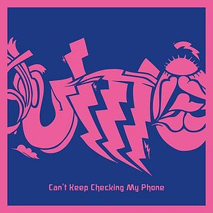Image pour 'Can't Keep Checking My Phone'