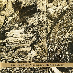 Image for 'The True Story Concerning Martin Behaim'