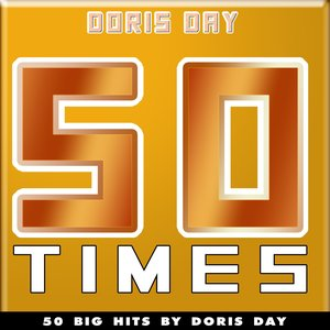 Image for '50 Times (50 Big Hits By Doris Day)'