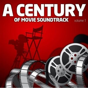 Imagem de 'A Century Of Movie Soundtracks Vol. 1'