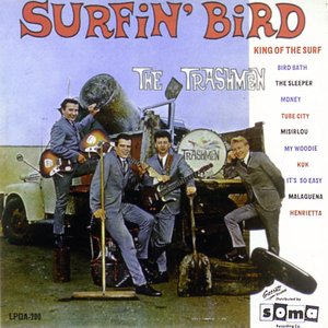 Image for 'Surfin' Bird - The Best of The Trashmen'