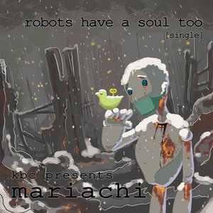 Image for 'robots have a soul too [single] AHR041CD'