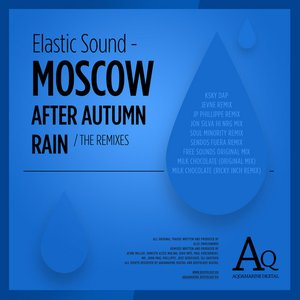 Image for 'Moscow After Autumn Rain (The Remixes)'