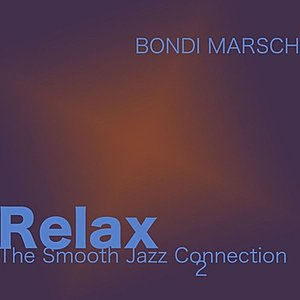 Immagine per 'Relax, The Smooth Jazz Connection 2'