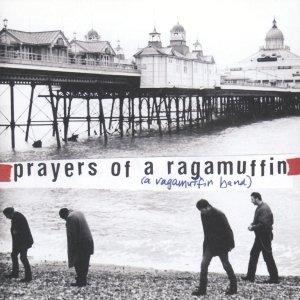 Image for 'Prayers of a Ragamuffin'