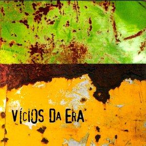 Image for 'Vícios da Era'