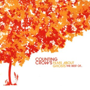 Image for 'Films About Ghosts (The Best Of Counting Crows)'