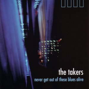 Image for 'Never Get Out Of These Blues Alive'