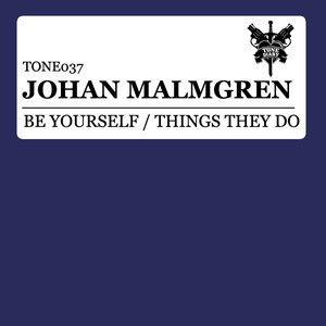 Image for 'Be Yourself / Things They Do'