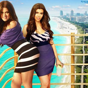Image for 'Kourtney & Khloé Take Miami'