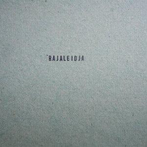 Image for 'RAJALEIDJA'