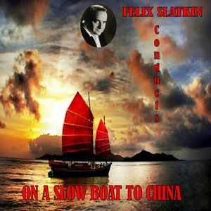 Image for 'On a Slow Boat to China'
