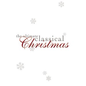Image for 'The Ultimate Classical Christmas'