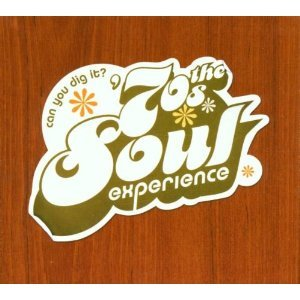 Image for 'Can You Dig It? The '70s Soul Experience'