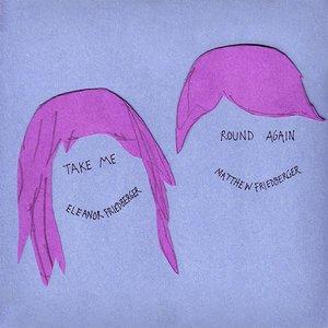 Imagem de 'Take Me Round Again'