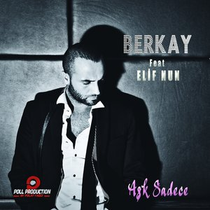 Image for 'Aşk Sadece (feat. Elif Nun)'