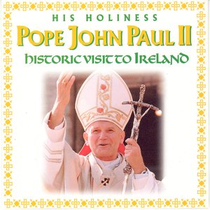 Image for 'Pope John Paul II - Historic Visit To Ireland'