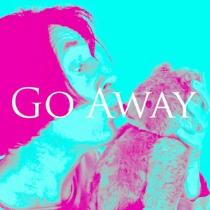 Image for 'Go Away'