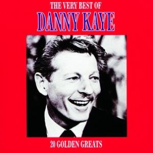 Image for 'The Very Best Of Danny Kaye'