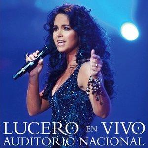 Image for 'Lucero En Vivo Auditorio Nacional'