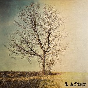 Image for '& After'