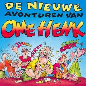 Image for 'De nieuwe avonturen van Ome Henk'