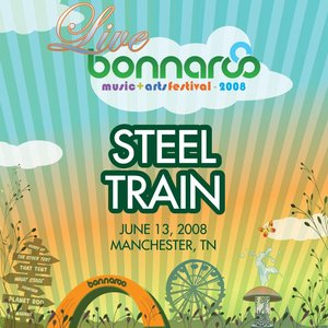 Image for 'Live from Bonnaroo 2008: Steel Train'