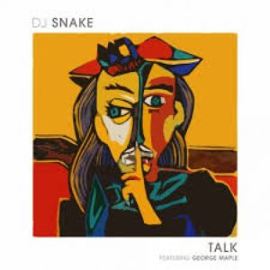 Image for 'DJ Snake feat. George Maple'