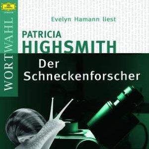 Image for 'Patricia Highsmith: Der Schneckenforscher (WortWahl)'