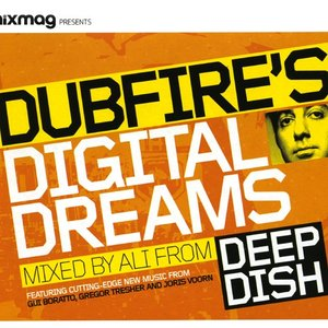 Image for 'Mixmag Presents: Dubfire's Digital Dreams'