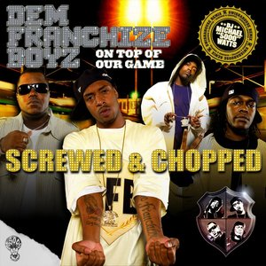 Image for 'On Top Of Our Game (Screwed & Chopped)'