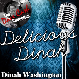Image for 'Delicious Dinah - [The Dave Cash Collection]'