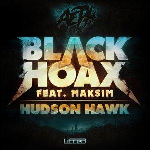 Image for 'Black Hoax / Hudson Hawk'