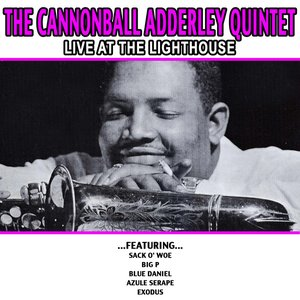 Image for 'The Cannonball Adderley Quintet - Live At The Lighthouse'