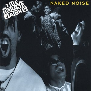 Image for 'Naked Noise'