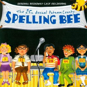 Image for 'The 25th Annual Putnam County Spelling Bee (2005 Broadway Cast)'