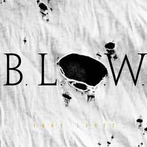 Image for 'B.L.O.W.'