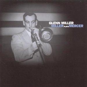 Image for 'Miller Plays Mercer'