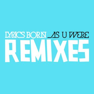 Image for 'As U Were [Remixes]'