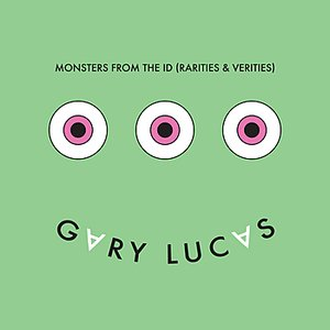 Image for 'Monsters From the Id (Rarities and Verities)'